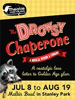Indigo Rewards Members Receive $10 Off Tickets to The Drowsy Chaperone at Theatre Under the Stars! - Indigo Rewards Members Receive $10 Off Tickets to The Drowsy Chaperone at Theatre Under the Stars!