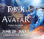 CIRQUE DU SOLEIL TORUK in Ottawa this June! Special Offer - Enjoy TORUK at the Canadian Tire Centre in Ottawa, ON from June 29 - July 3, 2016. Offer available May 13, 2016 to June 12, 2016.
