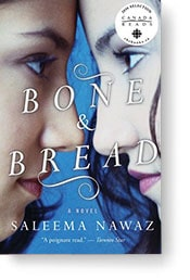 Canada Reads 2016:  Bone and Bread by Saleema Nawaz