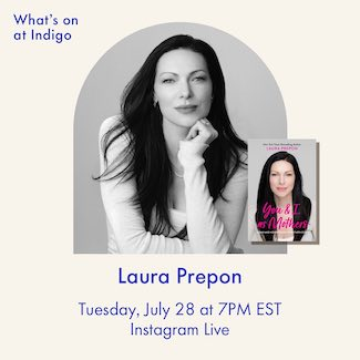@indigo instagram post: An honest guide to motherhood, a moving memoir, and more. Join us this week on Instagram Live as we chat with Laura Prep...