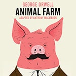Soulpepper's Animal Farm - Special Offer - Soulpepper's Animal Farm - Special Offer