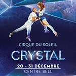 Crystal by Cirque du Soleil at Bell Centre - Special Offer - Crystal by Cirque du Soleil at Bell Centre - Special Offer