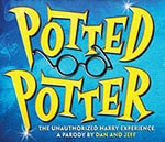 Pre-Sale Access - Potted Potter: The Unauthorized Harry Experience - A Parody by Dan and Jeff - Pre-Sale Access - Potted Potter: The Unauthorized Harry Experience - A Parody by Dan and Jeff