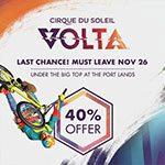 Cirque de Soleil's VOLTA - Special Offer - Cirque de Soleil's VOLTA - Special Offer
